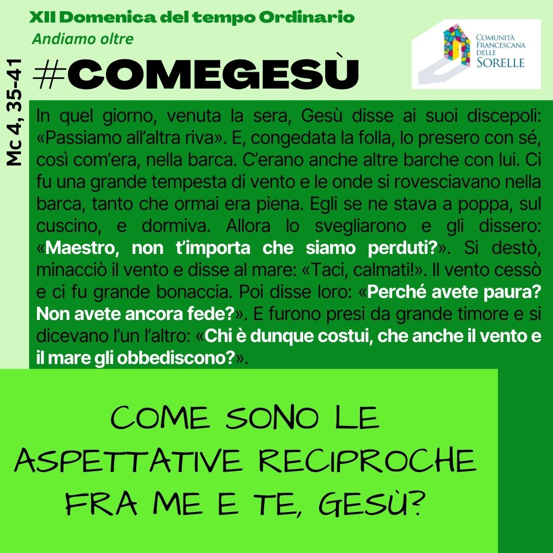 #comeGesù XII Domenica TO