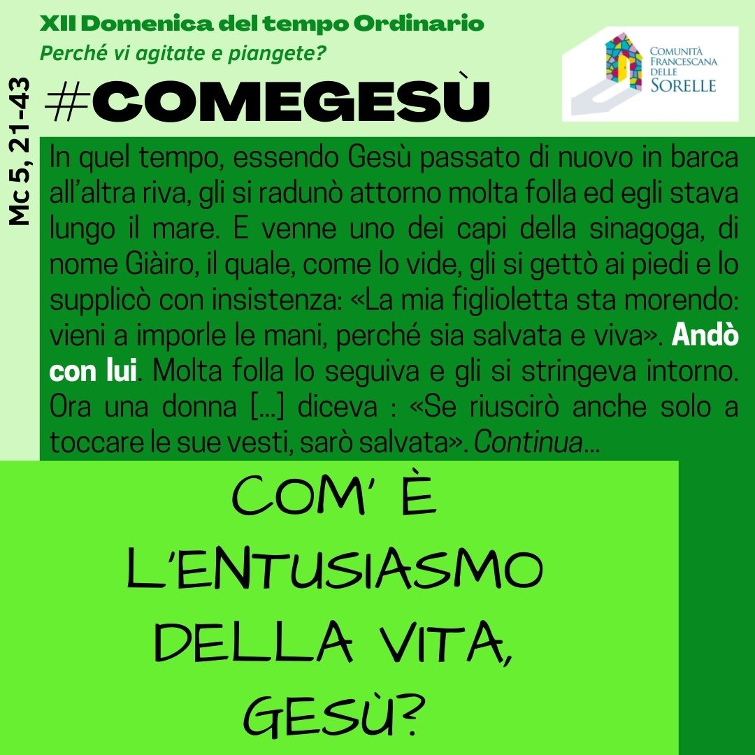 #comeGesù XIII Domenica TO