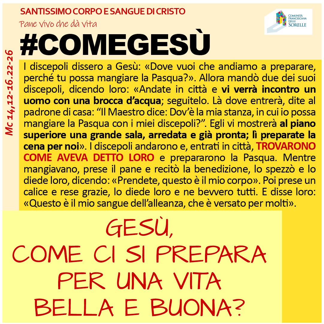 #comeGesù Corpus Domini